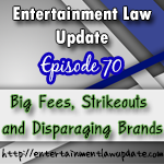 Big Fees, Strikeouts and Disparaging Brands